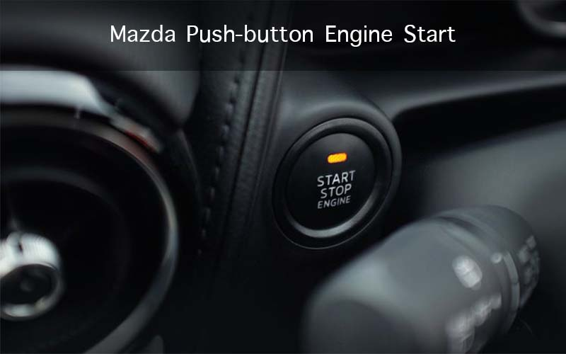 Mazda Push-button Engine Start