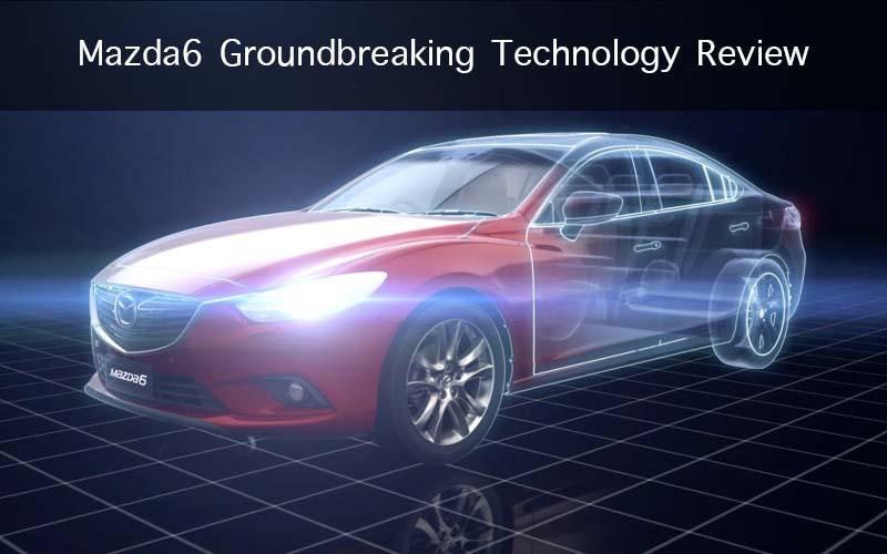 Mazda6 Groundbreaking Technology Review