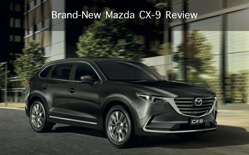 Brand-New Mazda CX-9 Review